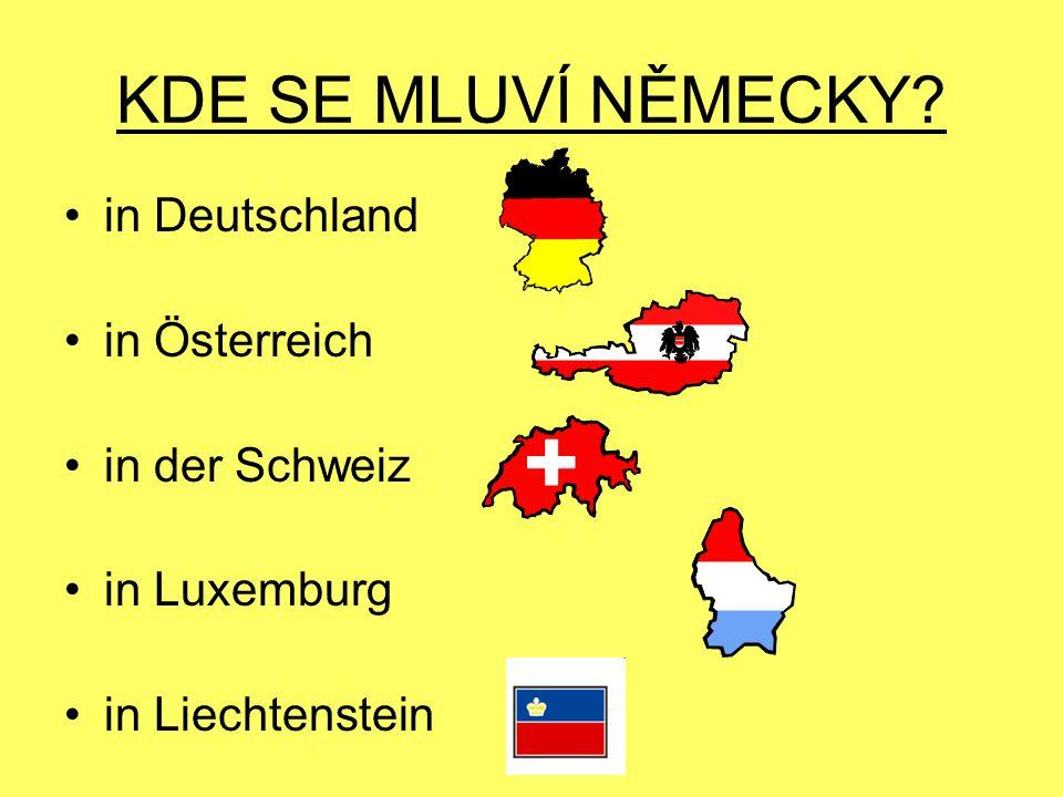 KDE SE MLUVÍ NĚMECKY in Deutschland in Österreich in der Schweiz