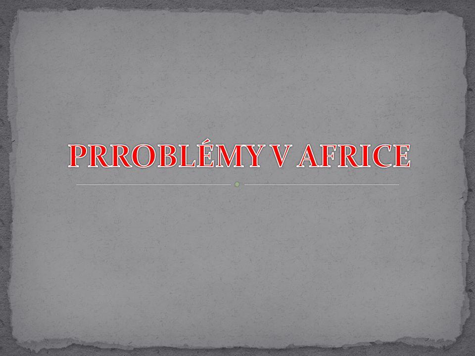 PRROBLÉMY V AFRICE