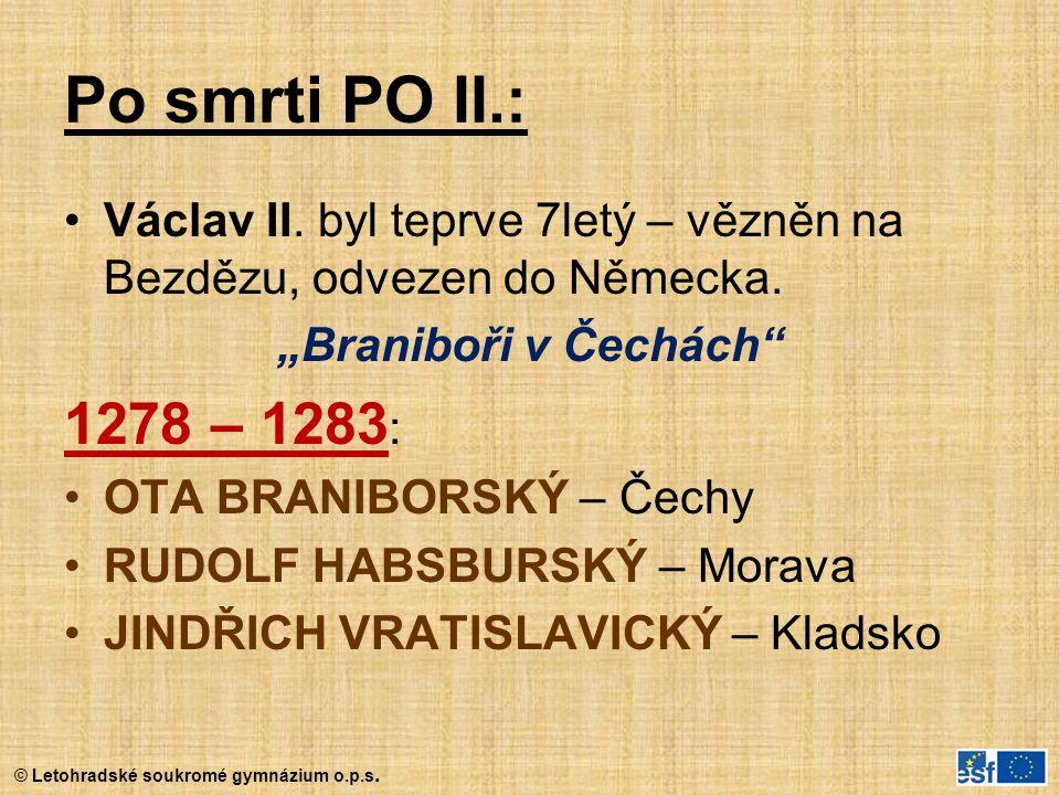 """Po smrti PO II.: Václav II. byl teprve 7letý – vězněn na Bezdězu, odvezen do Německa. """"Braniboři v Čechách"""