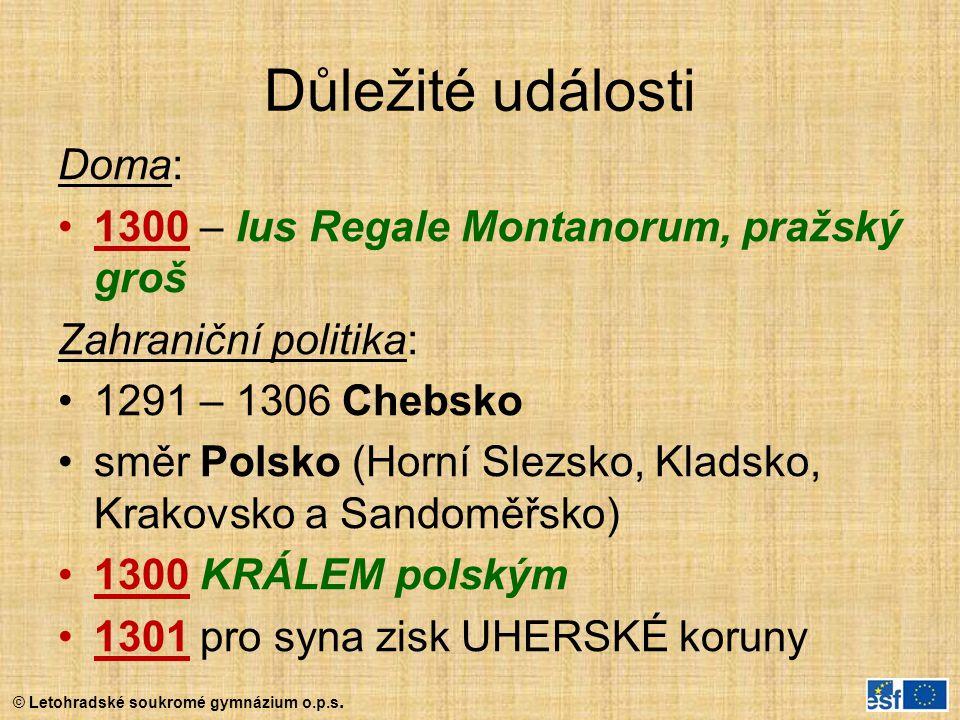 Důležité události Doma: 1300 – Ius Regale Montanorum, pražský groš