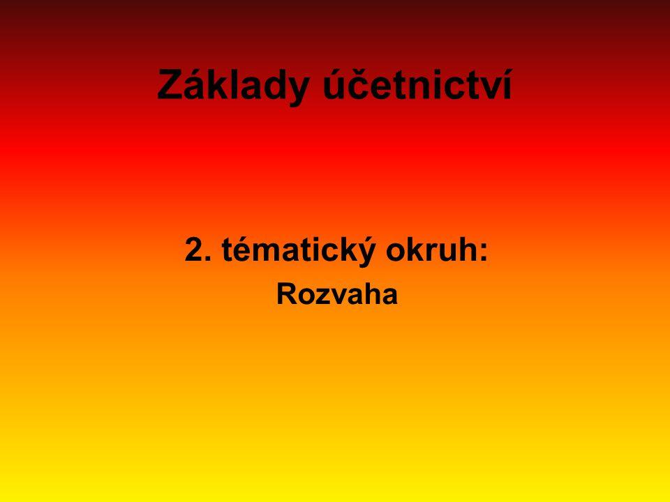 2. tématický okruh: Rozvaha