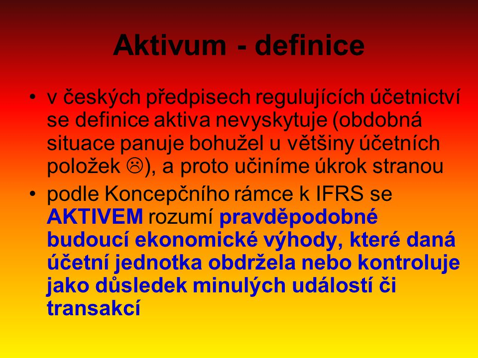 Aktivum - definice