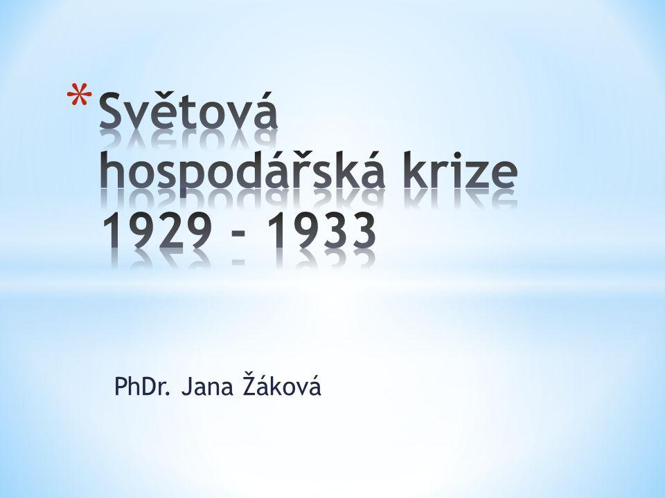 Světová hospodářská krize 1929 - 1933