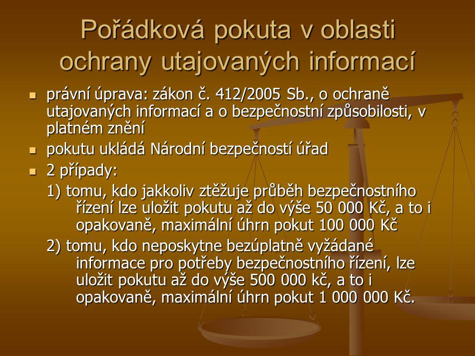 Pořádková pokuta v oblasti ochrany utajovaných informací