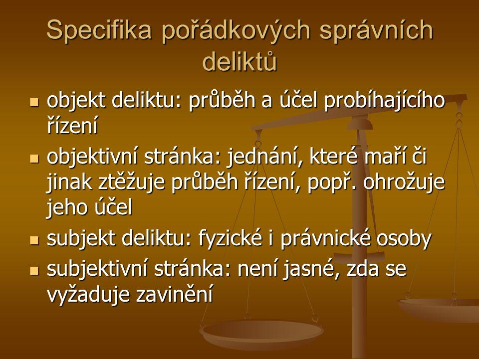 Specifika pořádkových správních deliktů