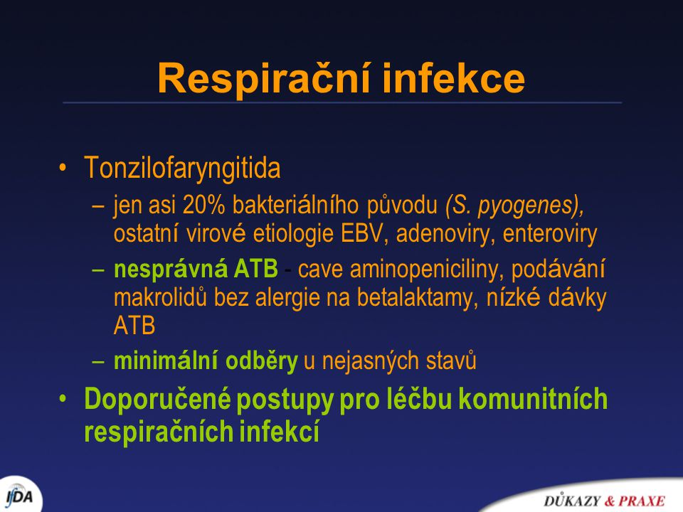 Respirační infekce Tonzilofaryngitida
