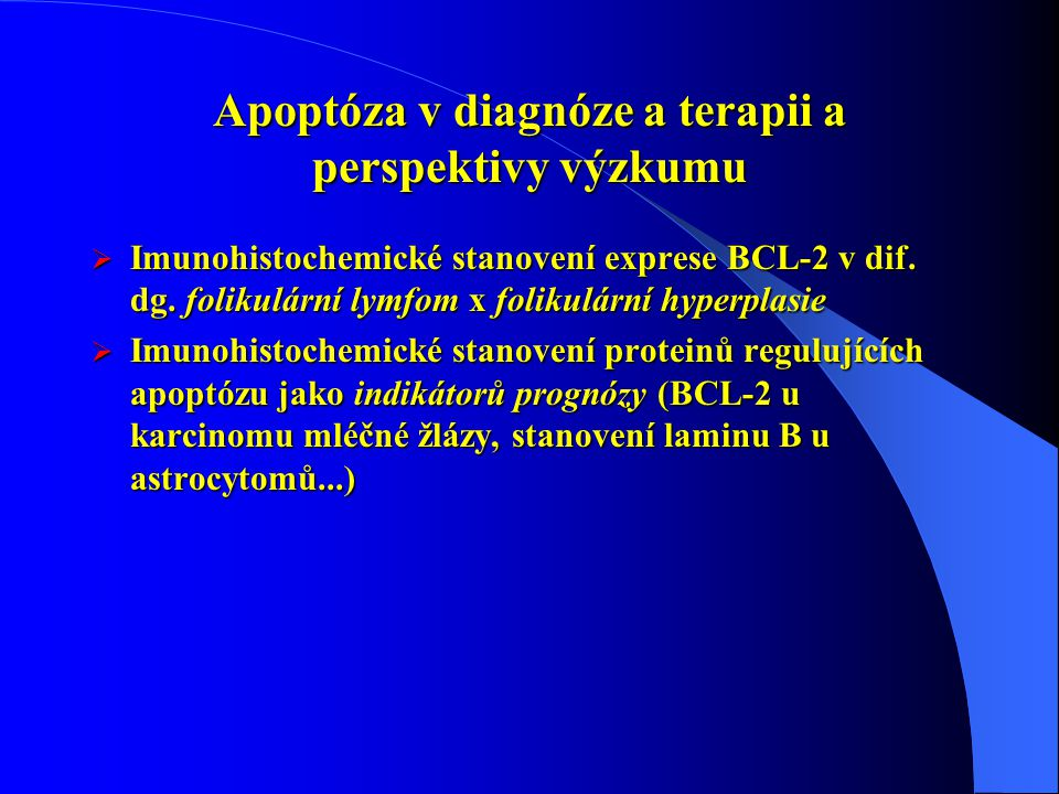 Apoptóza v diagnóze a terapii a perspektivy výzkumu