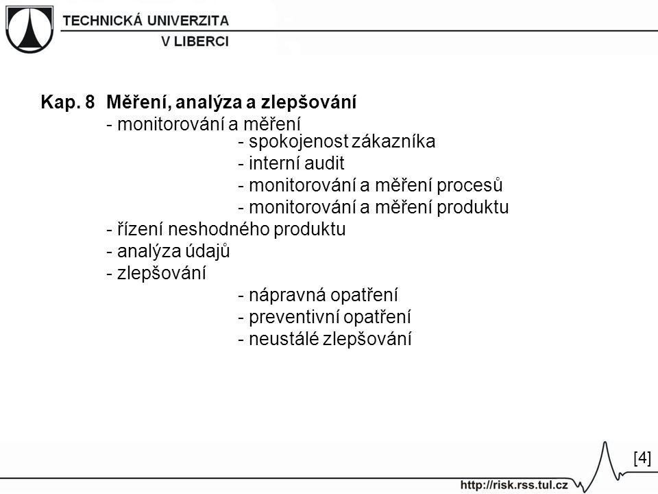 Kap. 8 Měření, analýza a zlepšování