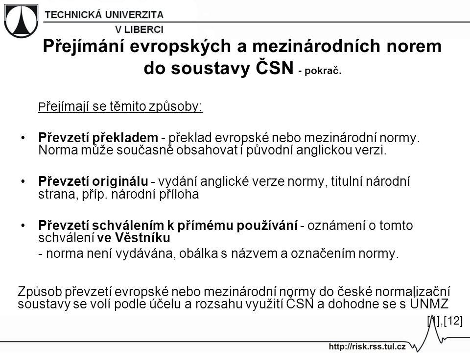 Přejímání evropských a mezinárodních norem do soustavy ČSN - pokrač.