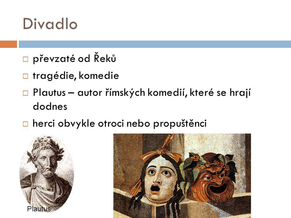 Divadlo převzaté od Řeků tragédie, komedie