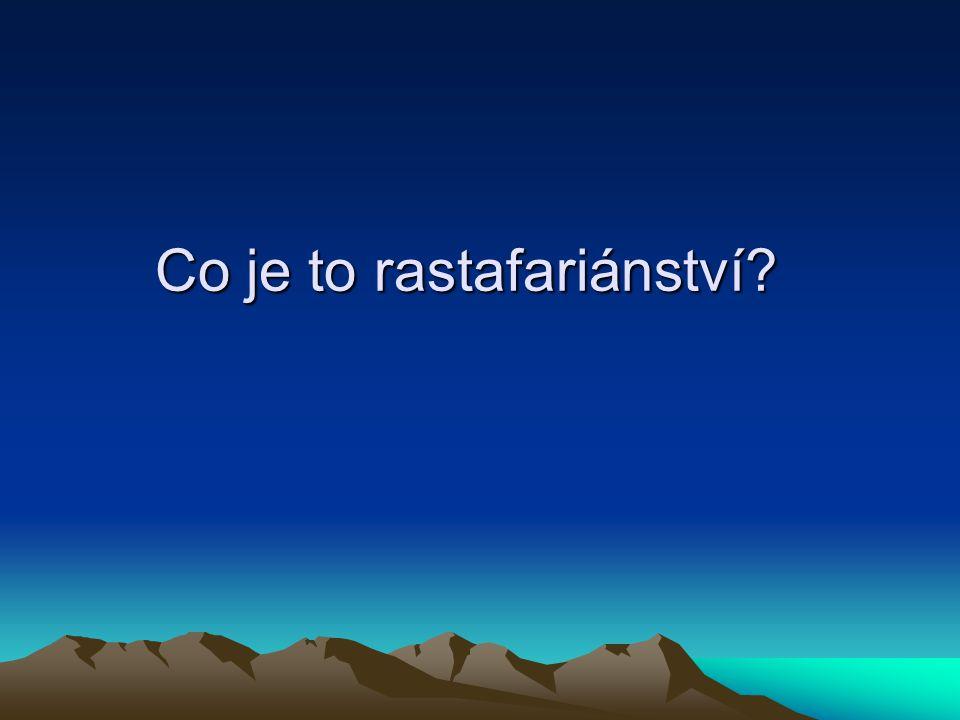 Co je to rastafariánství