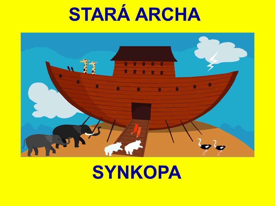 STARÁ ARCHA SYNKOPA