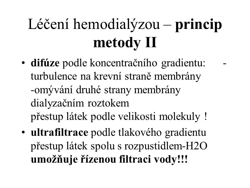 Léčení hemodialýzou – princip metody II