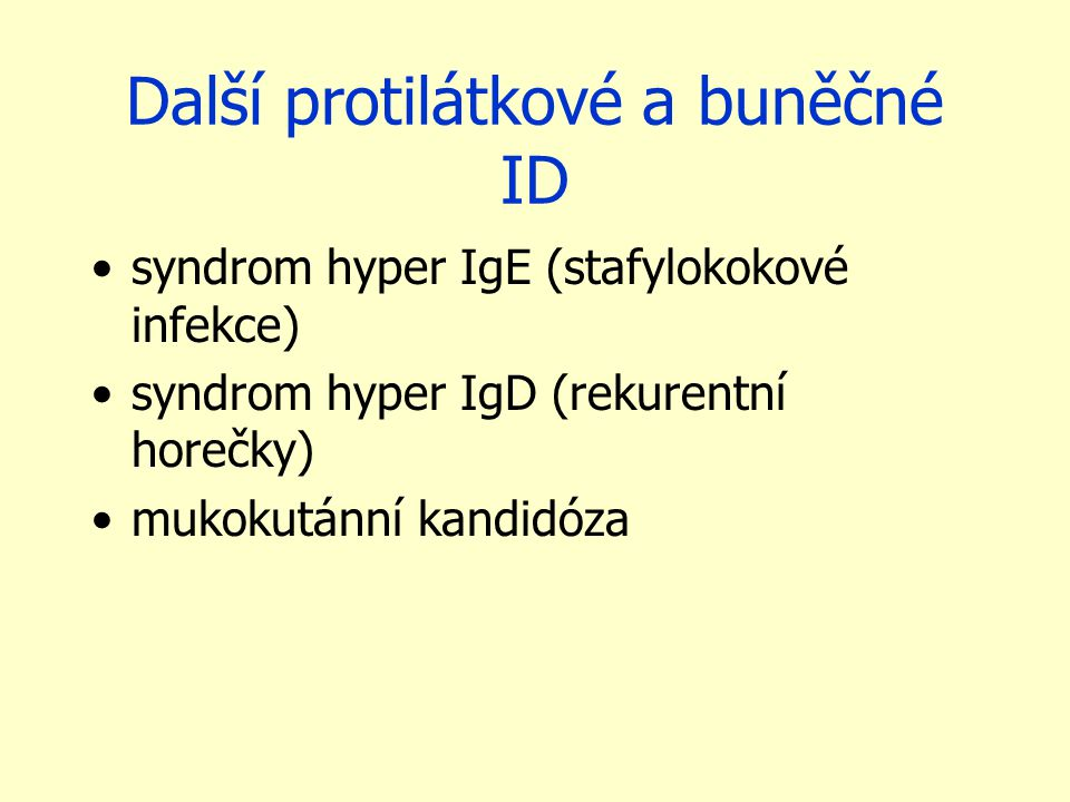Další protilátkové a buněčné ID