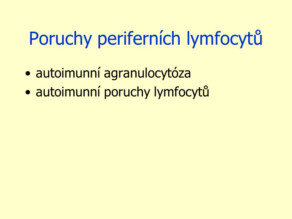 Poruchy periferních lymfocytů