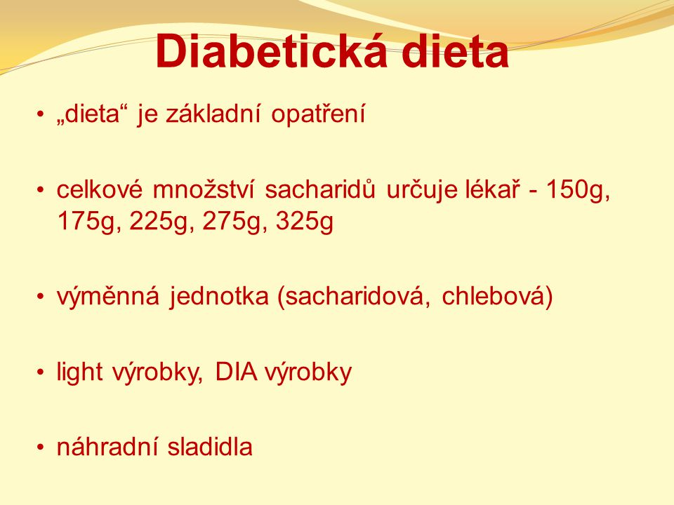 "Diabetická dieta ""dieta je základní opatření"