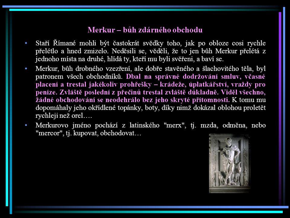 Merkur – bůh zdárného obchodu