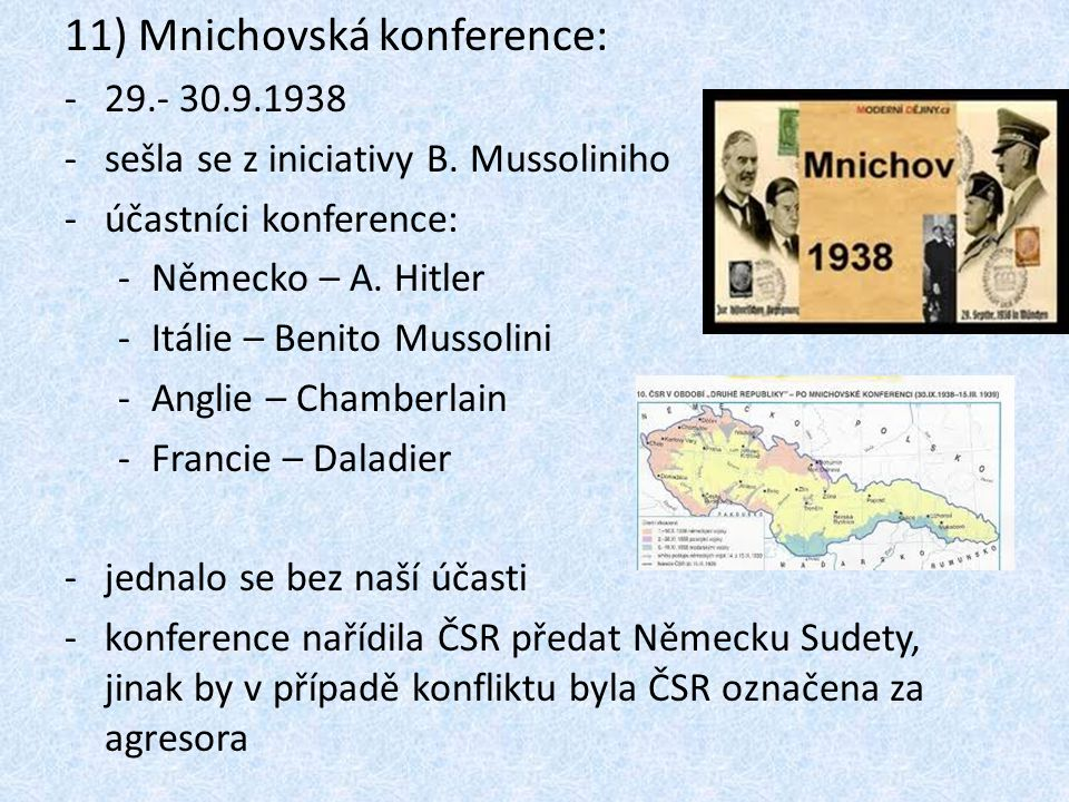 11) Mnichovská konference: