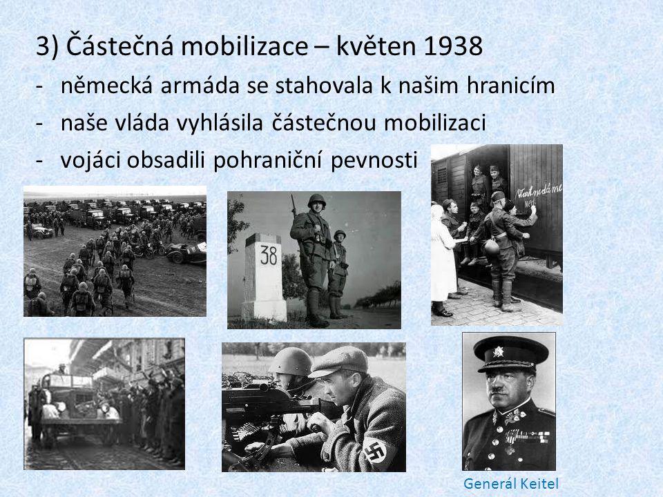 3) Částečná mobilizace – květen 1938