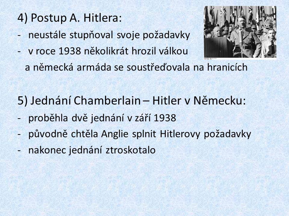 5) Jednání Chamberlain – Hitler v Německu: