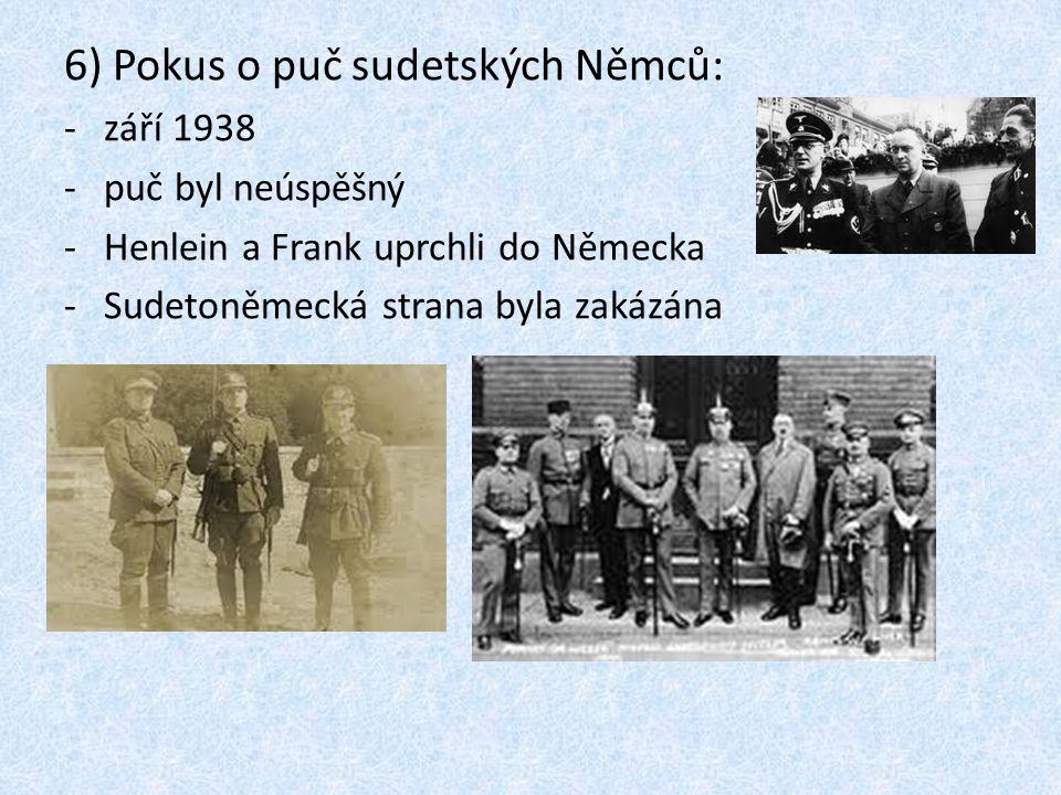 6) Pokus o puč sudetských Němců: