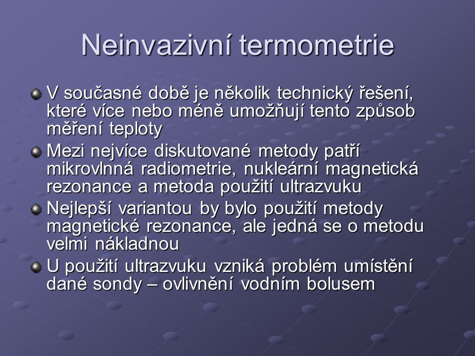 Neinvazivní termometrie