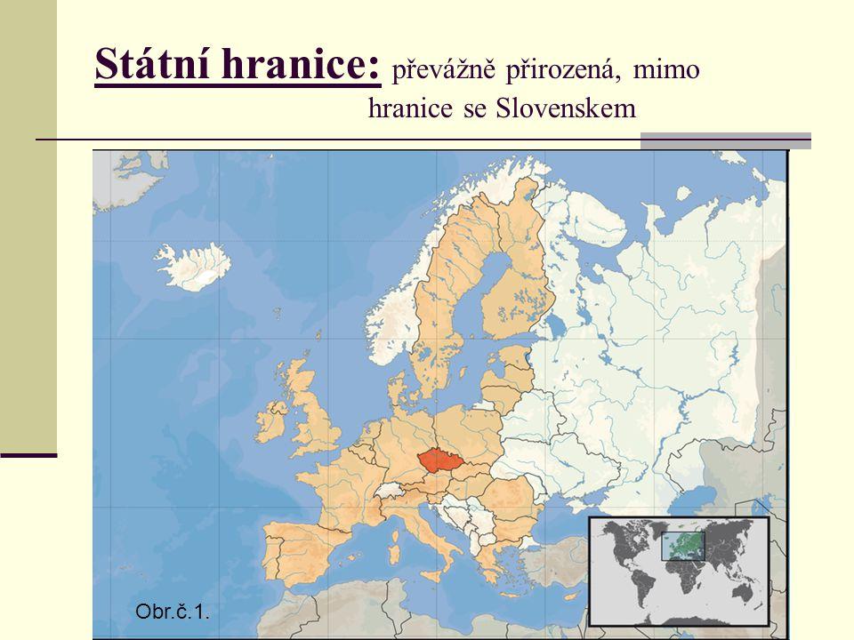 Státní hranice: převážně přirozená, mimo hranice se Slovenskem