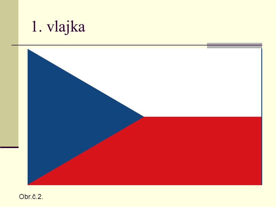 1. vlajka Obr.č.2.