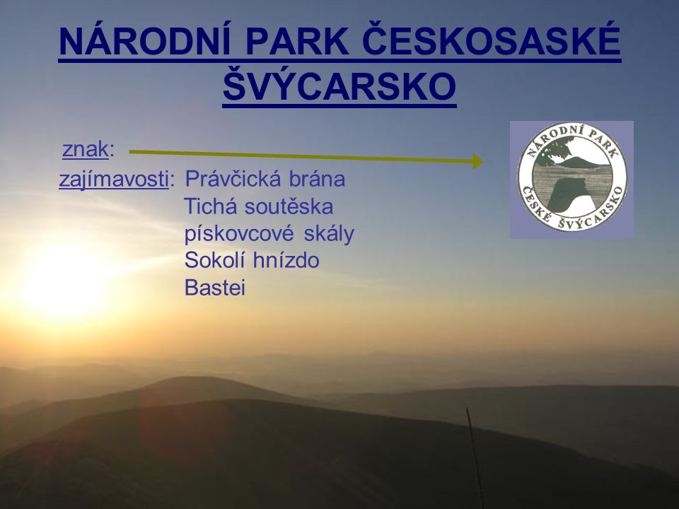 NÁRODNÍ PARK ČESKOSASKÉ ŠVÝCARSKO