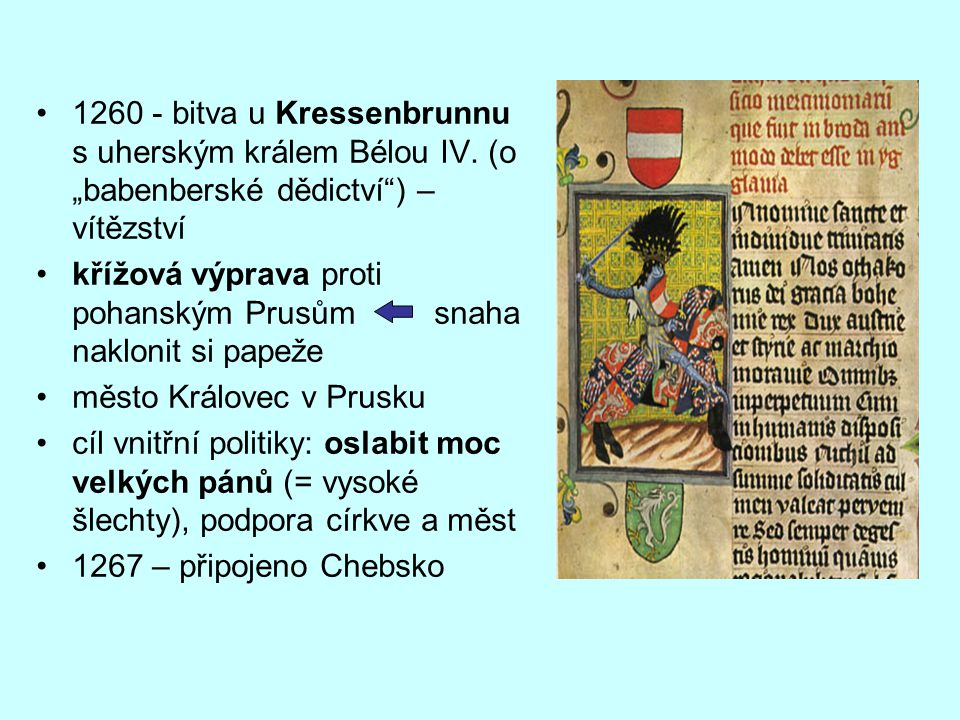 1260 - bitva u Kressenbrunnu s uherským králem Bélou IV