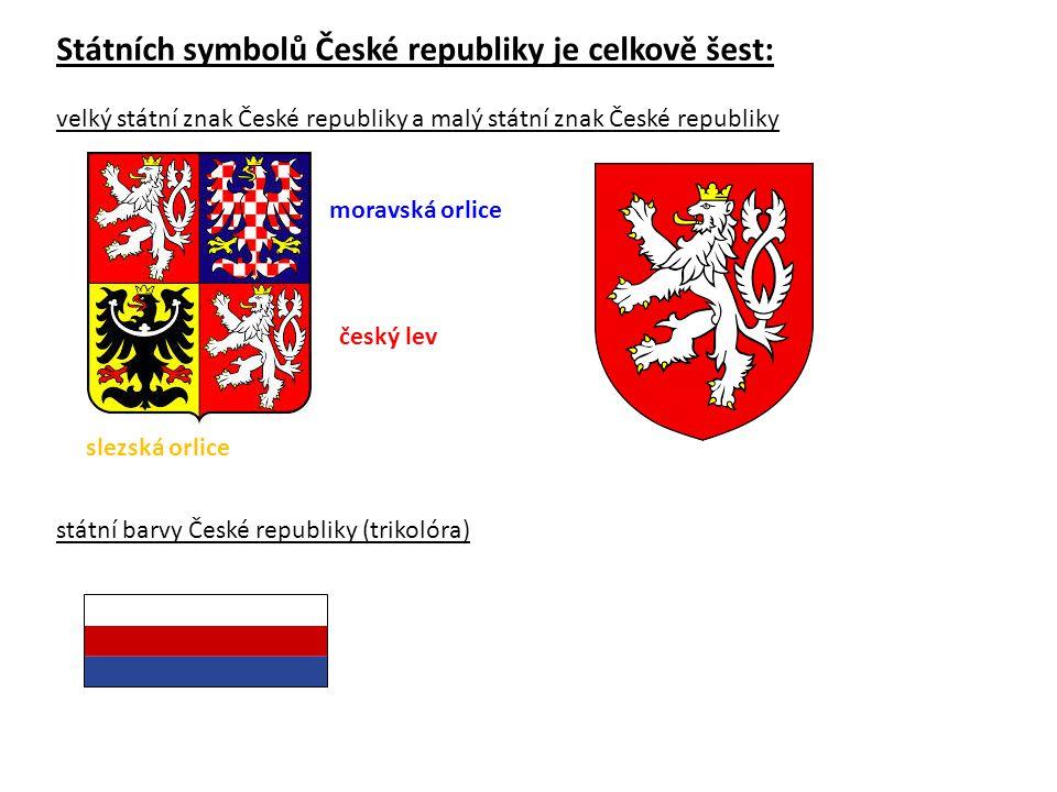 Státních symbolů České republiky je celkově šest: