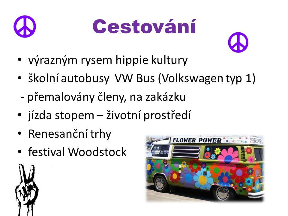 Cestování výrazným rysem hippie kultury