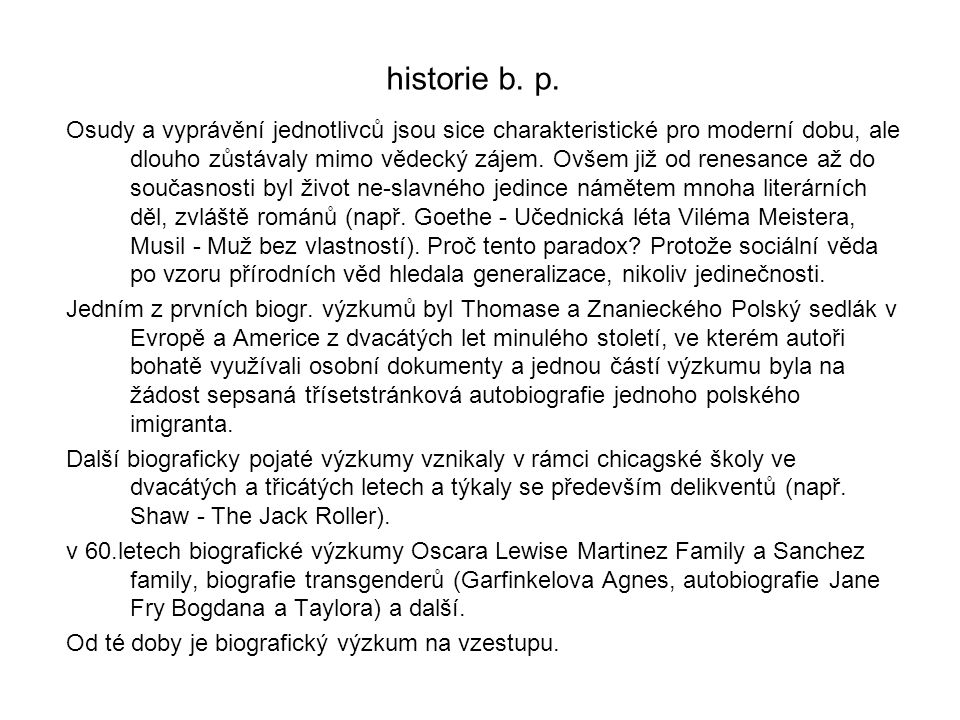 historie b. p.
