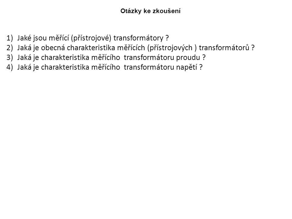Jaké jsou měřící (přístrojové) transformátory