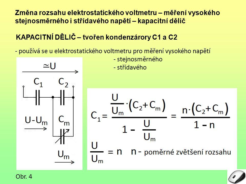 Změna rozsahu elektrostatického voltmetru – měření vysokého stejnosměrného i střídavého napětí – kapacitní dělič