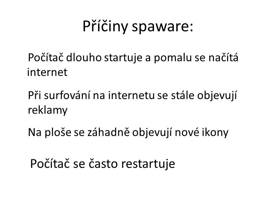 Příčiny spaware: Počítač se často restartuje