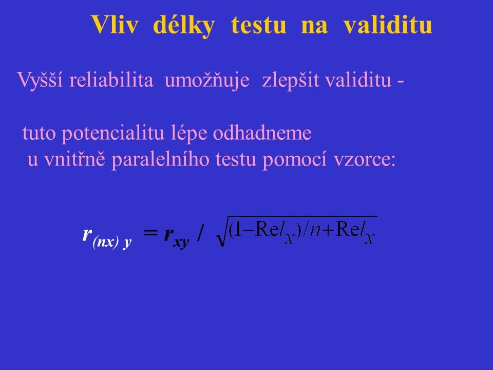 Vliv délky testu na validitu