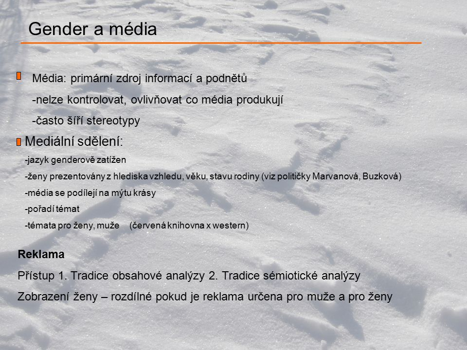 Gender a média Mediální sdělení: