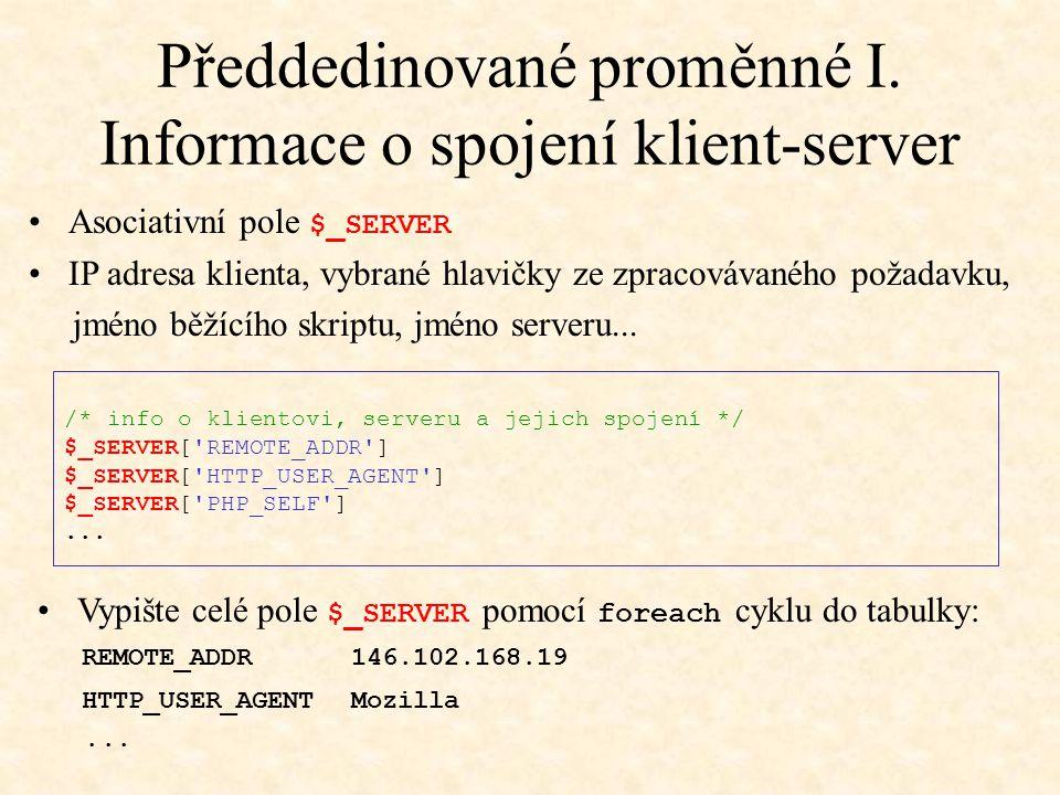 Předdedinované proměnné I. Informace o spojení klient-server