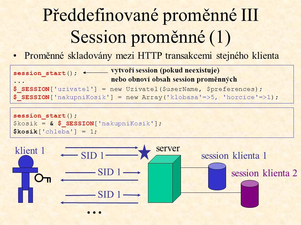 Předdefinované proměnné III Session proměnné (1)