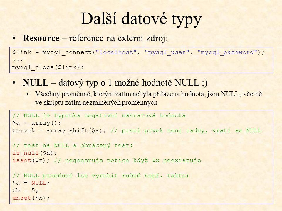 Další datové typy Resource – reference na externí zdroj: