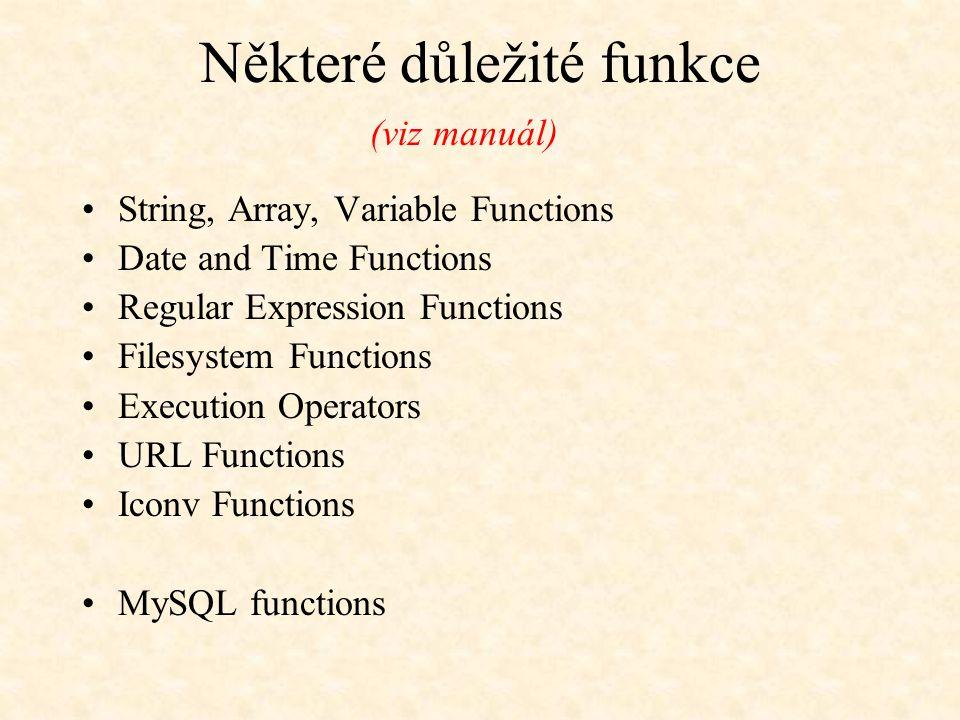Některé důležité funkce
