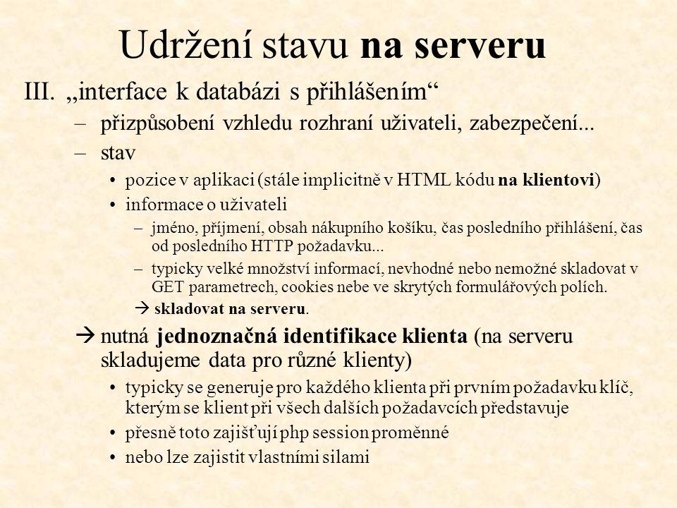 Udržení stavu na serveru