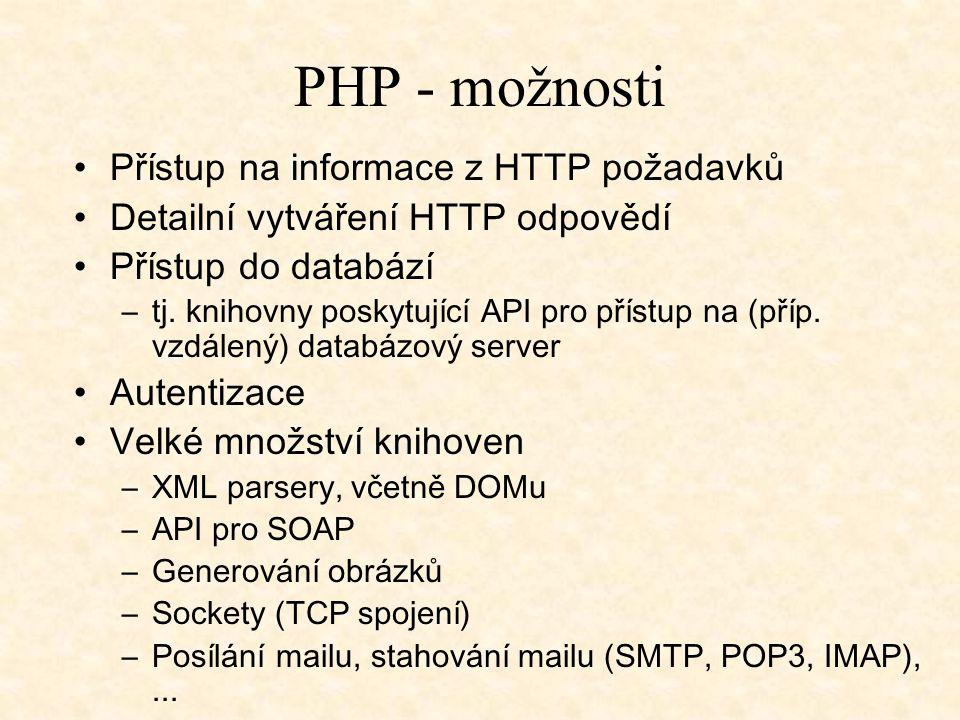 PHP - možnosti Přístup na informace z HTTP požadavků