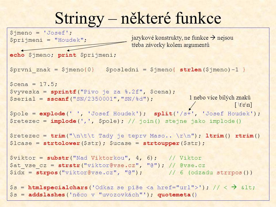 Stringy – některé funkce