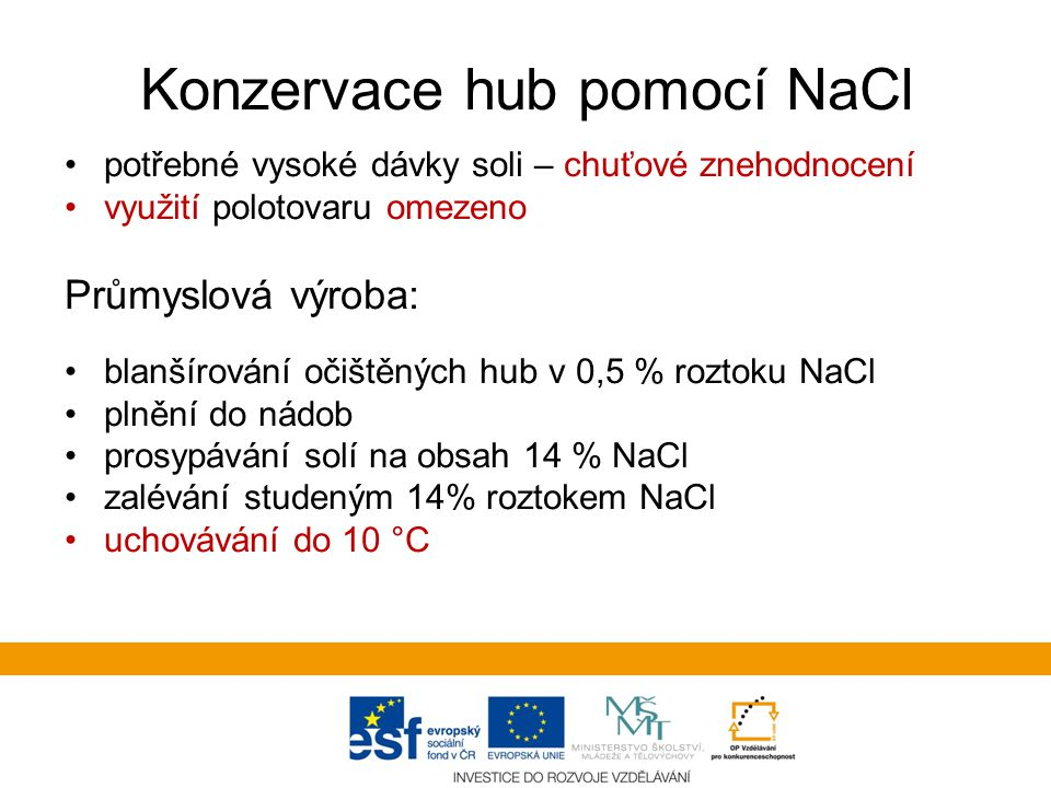 Konzervace hub pomocí NaCl