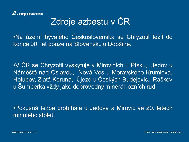 Zdroje azbestu v ČR Na území bývalého Československa se Chryzotil těžil do konce 90. let pouze na Slovensku u Dobšiné.