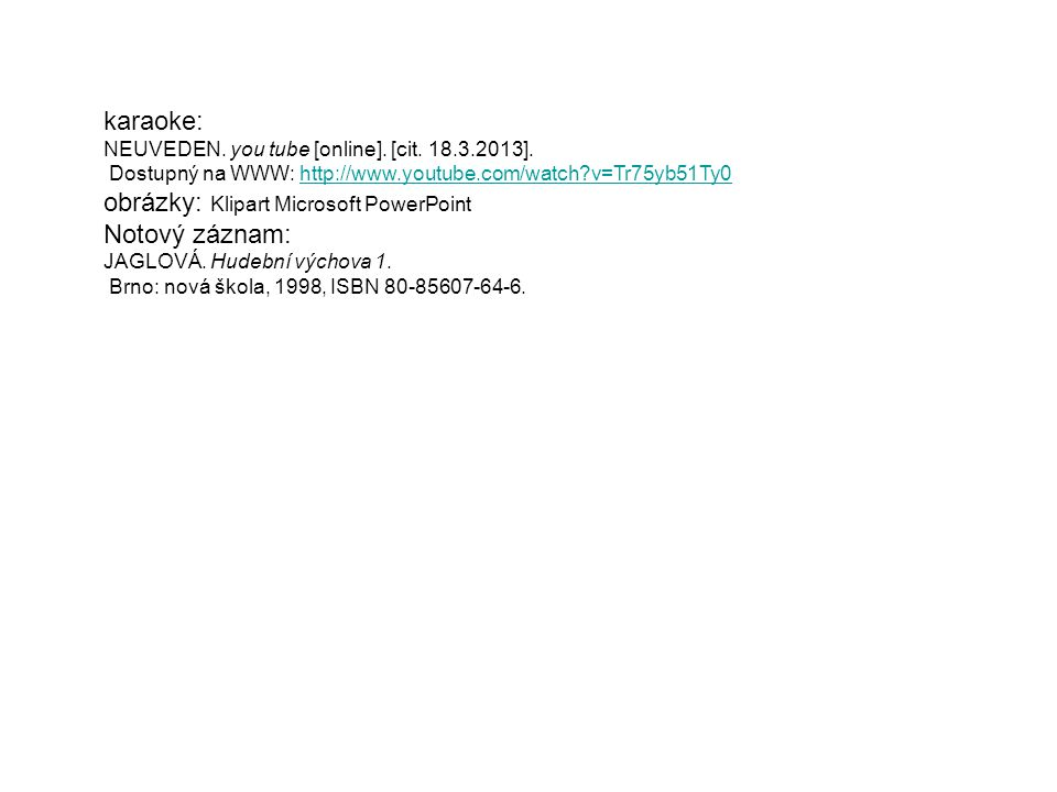 obrázky: Klipart Microsoft PowerPoint Notový záznam: