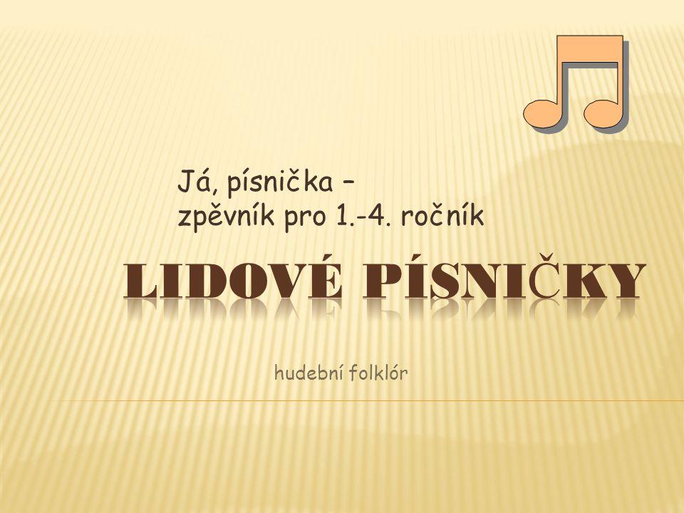 Já, písnička – zpěvník pro 1.-4. ročník