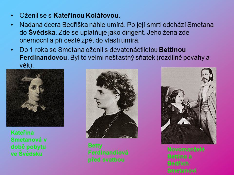 Oženil se s Kateřinou Kolářovou.